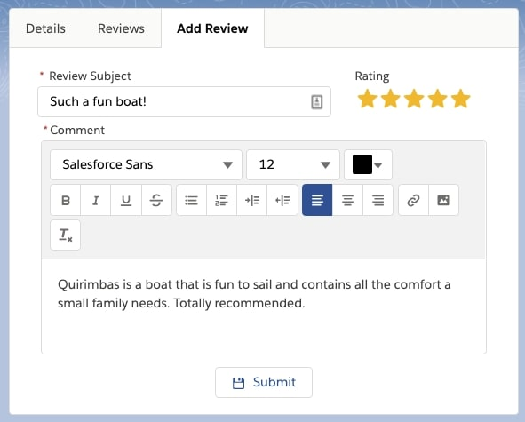The component boatReviewForm being displayed. The tab label is Add Review. It contains a form so the user can create a review, entering the Review Subject, the stars for the review rating, and a text editor where the user can enter the Review Comments. There's a Submit button on the bottom.